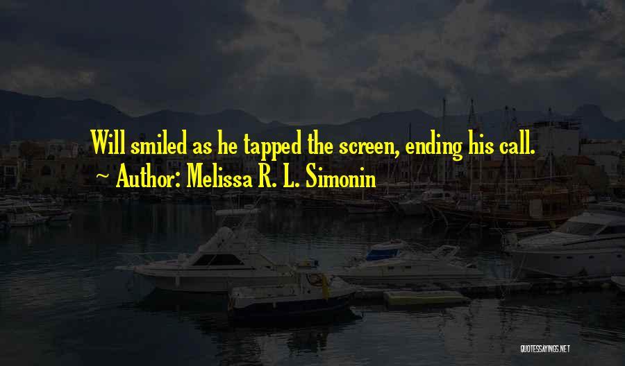 Melissa R. L. Simonin Quotes 874979