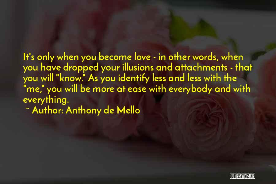 Mello Quotes By Anthony De Mello