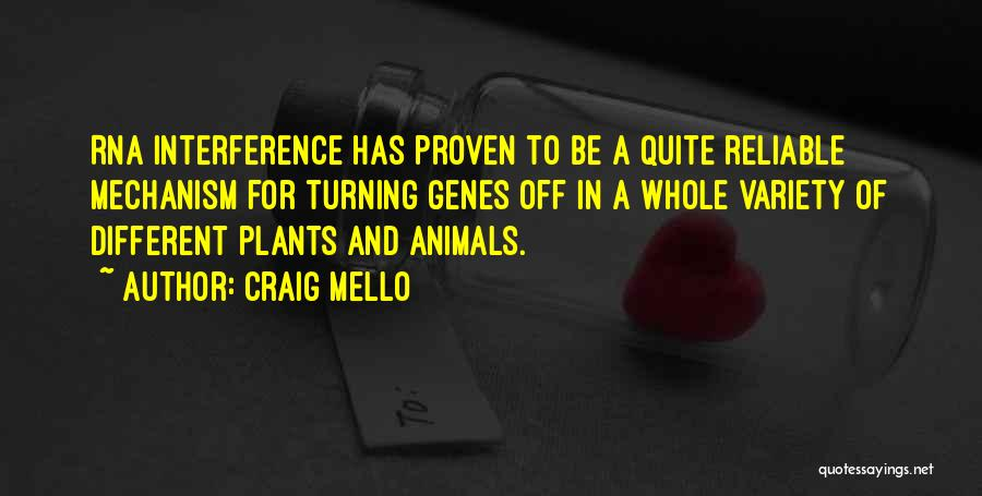 Mello Quotes By Craig Mello