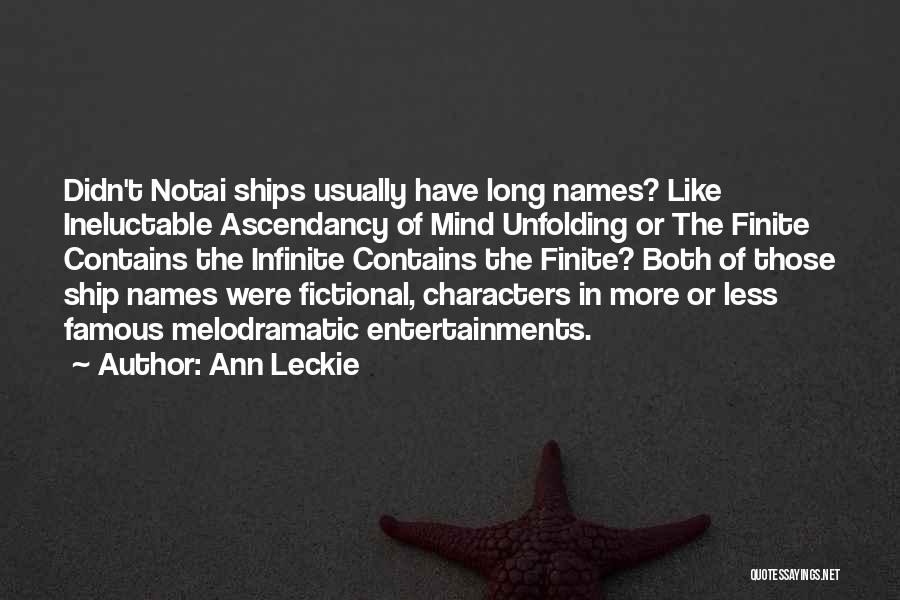 Melodramatic Quotes By Ann Leckie