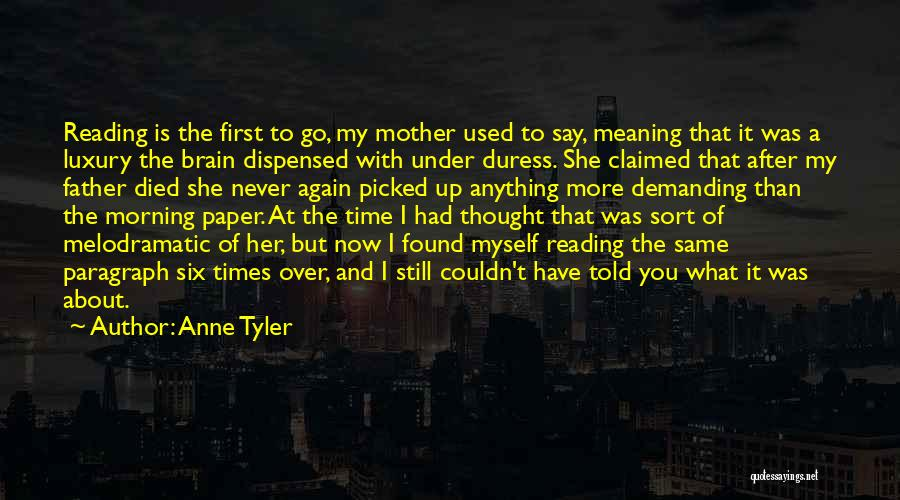 Melodramatic Quotes By Anne Tyler