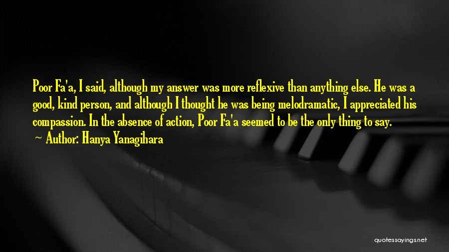 Melodramatic Quotes By Hanya Yanagihara