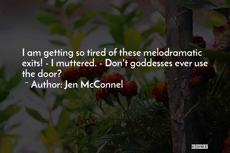 Melodramatic Quotes By Jen McConnel