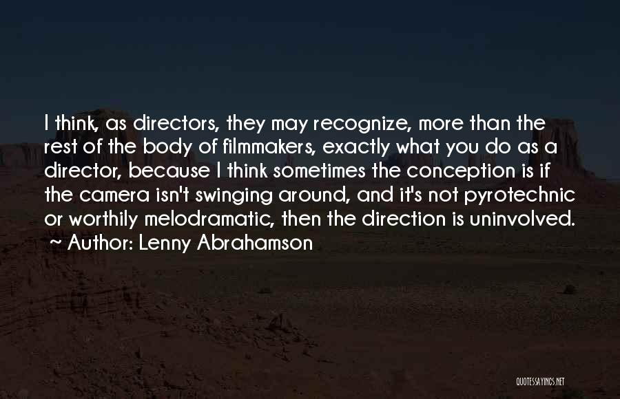 Melodramatic Quotes By Lenny Abrahamson