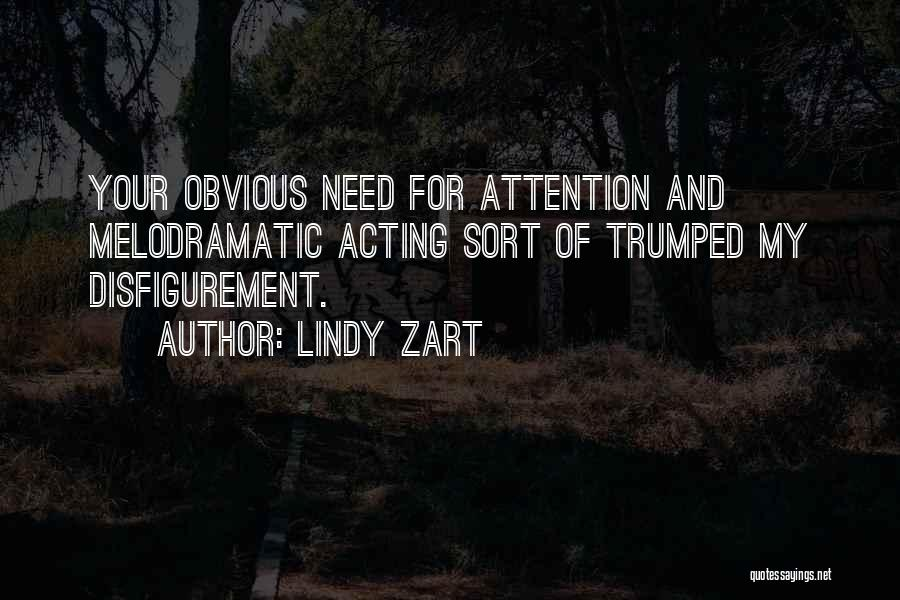 Melodramatic Quotes By Lindy Zart