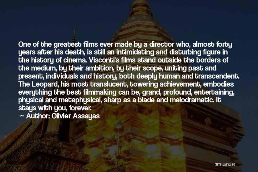 Melodramatic Quotes By Olivier Assayas