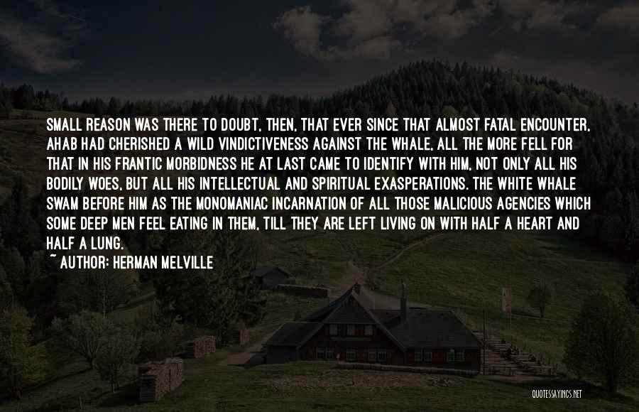 Melville Ahab Quotes By Herman Melville