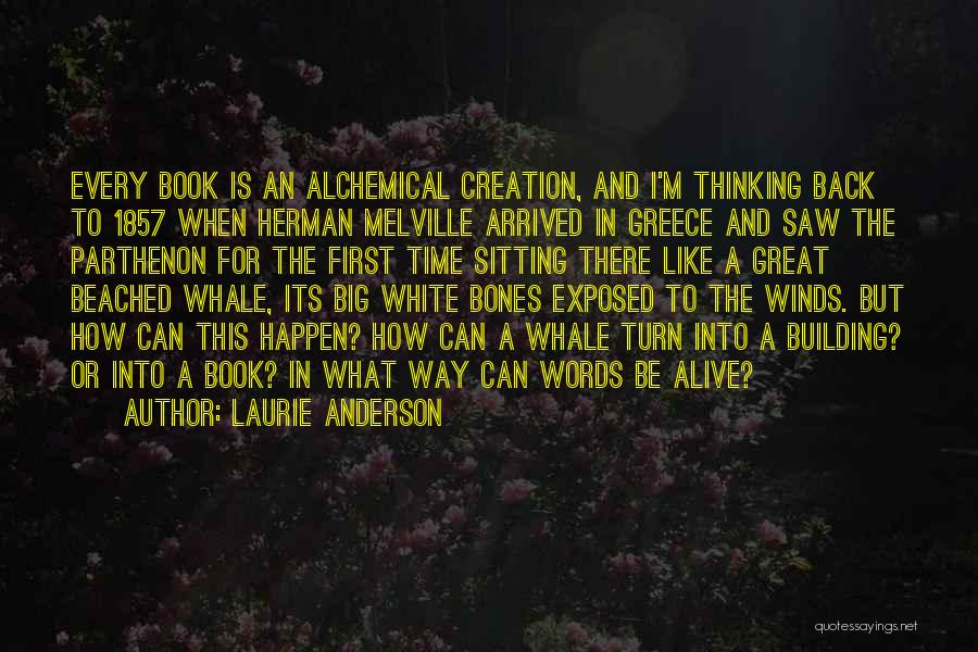 Melville White Whale Quotes By Laurie Anderson
