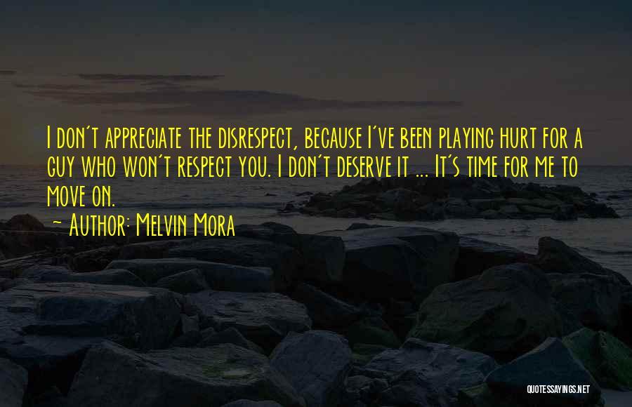 Melvin Mora Quotes 1642632