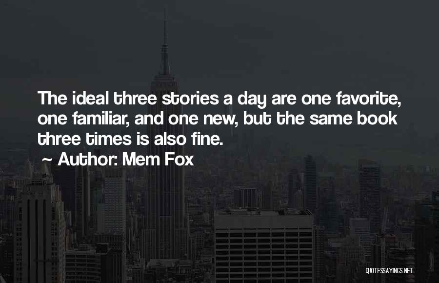 Mem Fox Whoever You Are Quotes By Mem Fox