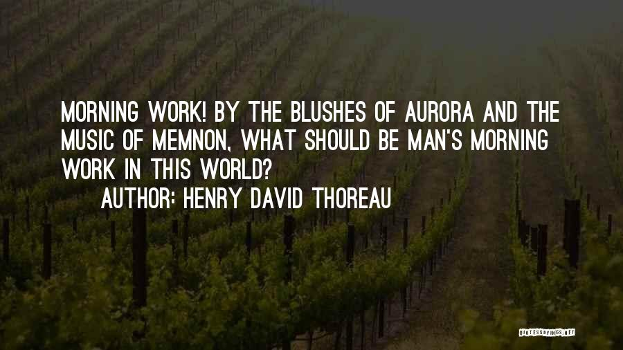 Memnon Quotes By Henry David Thoreau