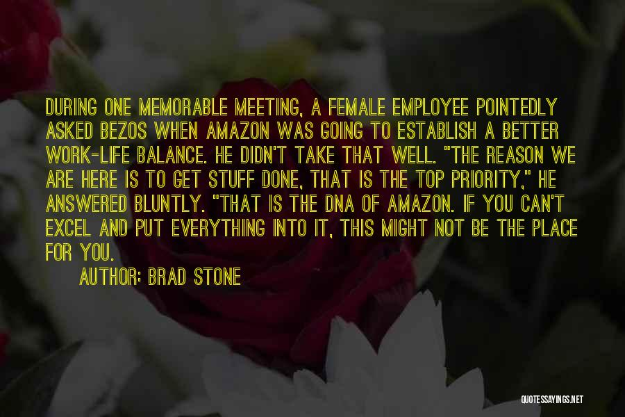 Memorable Place Quotes By Brad Stone
