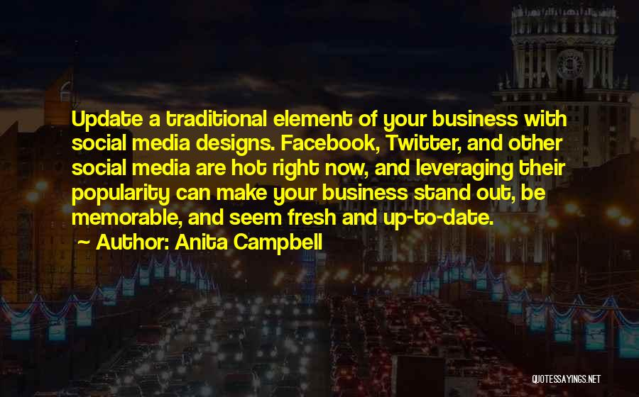 Memorable Quotes By Anita Campbell