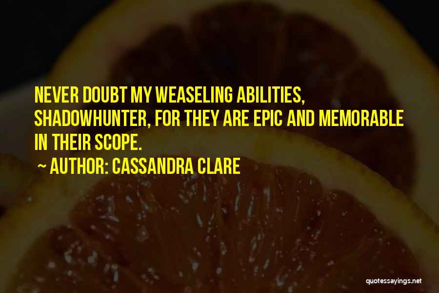 Memorable Quotes By Cassandra Clare