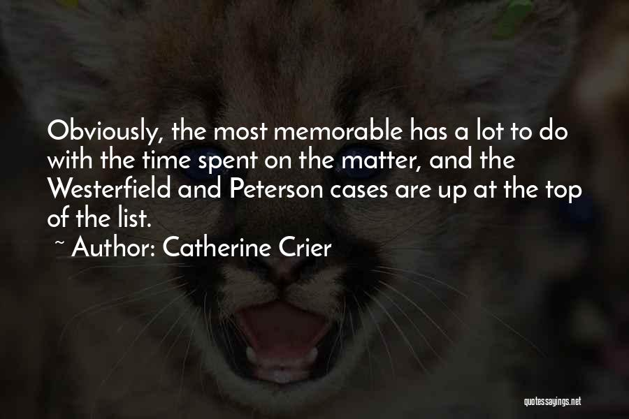 Memorable Quotes By Catherine Crier
