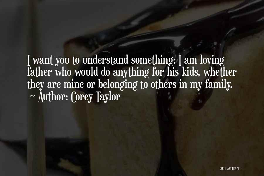 Memorable Quotes By Corey Taylor
