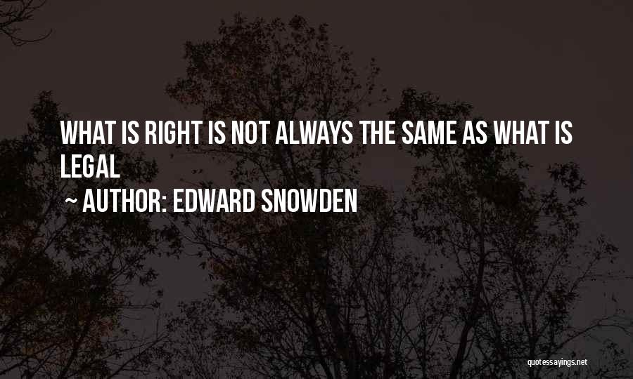 Memorable Quotes By Edward Snowden