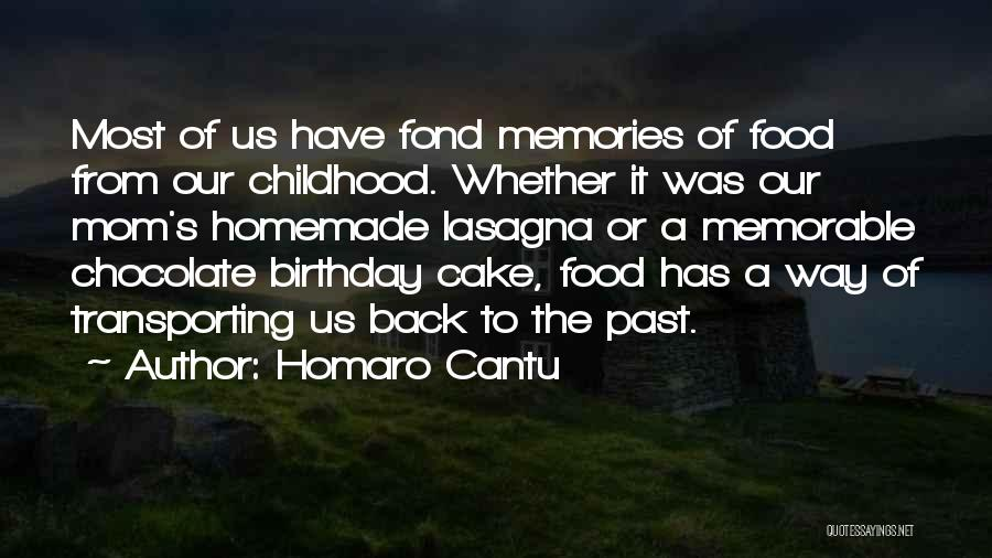 Memorable Quotes By Homaro Cantu