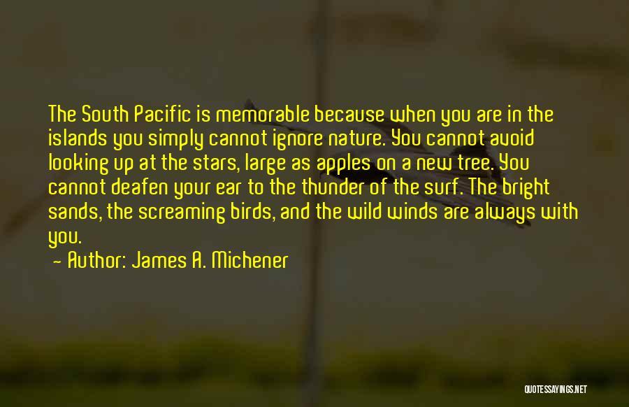 Memorable Quotes By James A. Michener