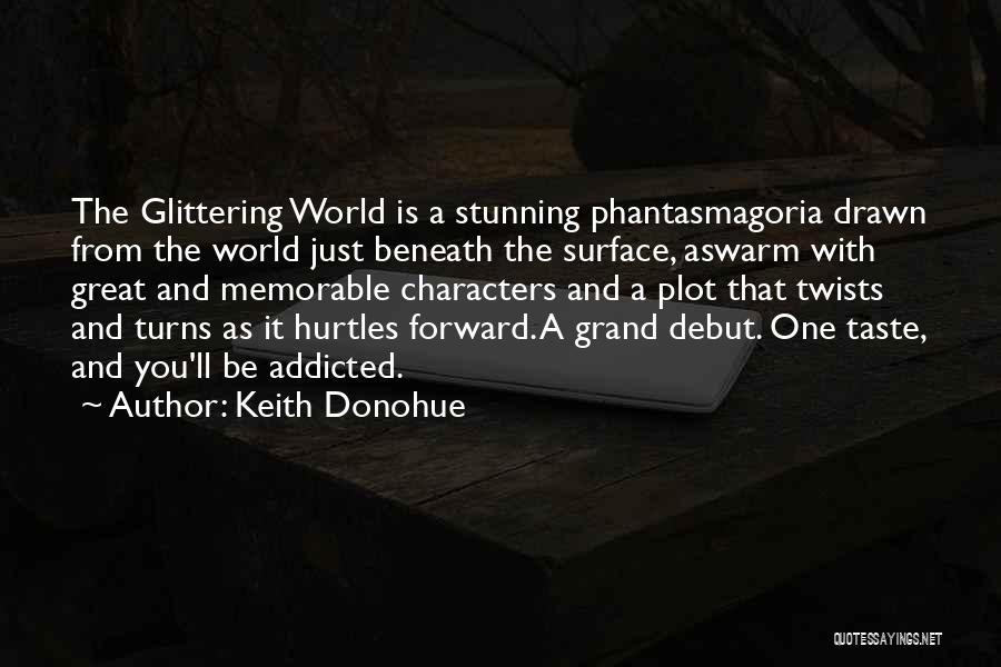 Memorable Quotes By Keith Donohue