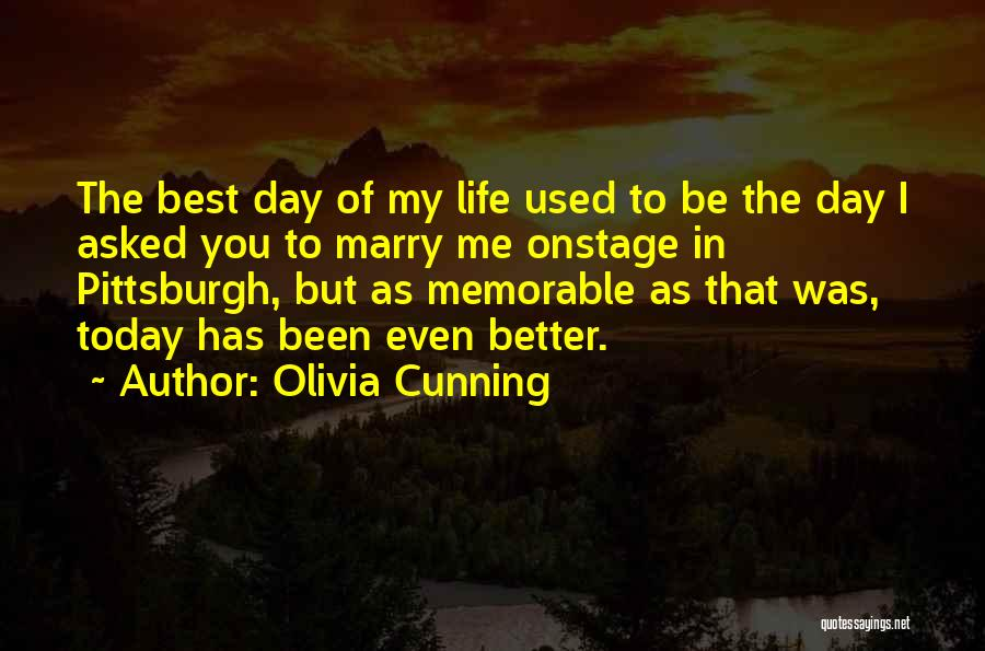 Memorable Quotes By Olivia Cunning