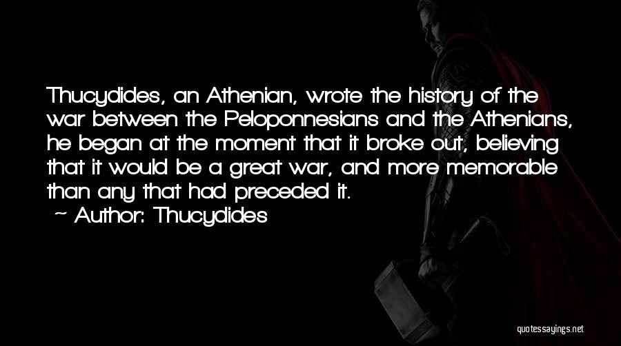 Memorable Quotes By Thucydides