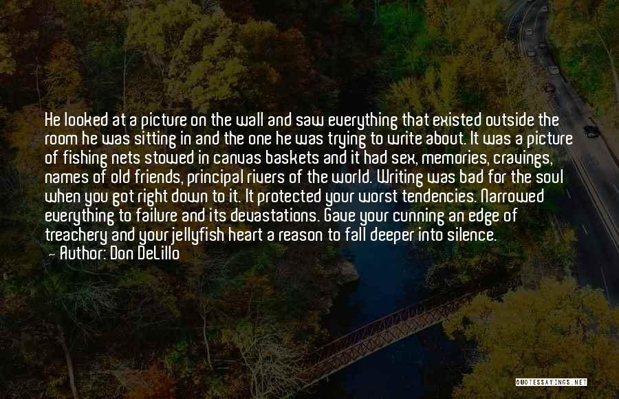 Memories And Friends Quotes By Don DeLillo