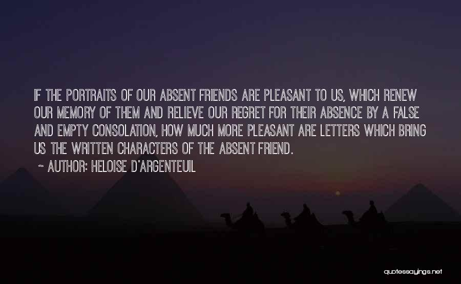 Memories And Friends Quotes By Heloise D'Argenteuil