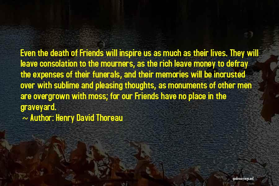 Memories And Friends Quotes By Henry David Thoreau