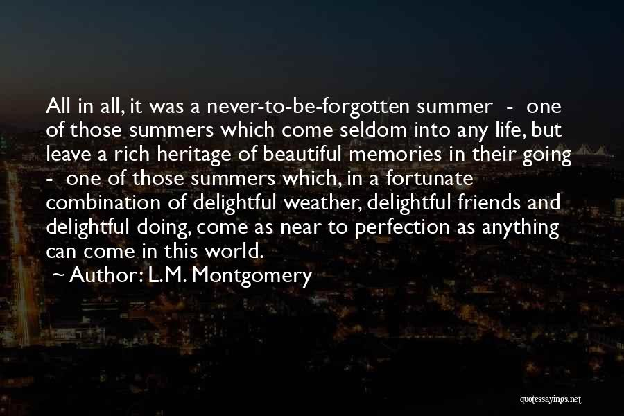 Memories And Friends Quotes By L.M. Montgomery