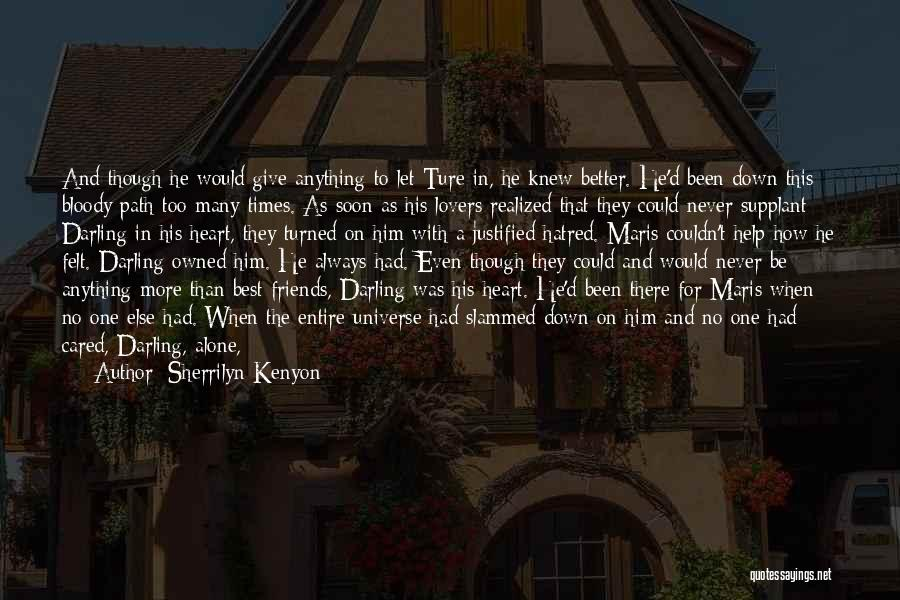 Memories And Friends Quotes By Sherrilyn Kenyon