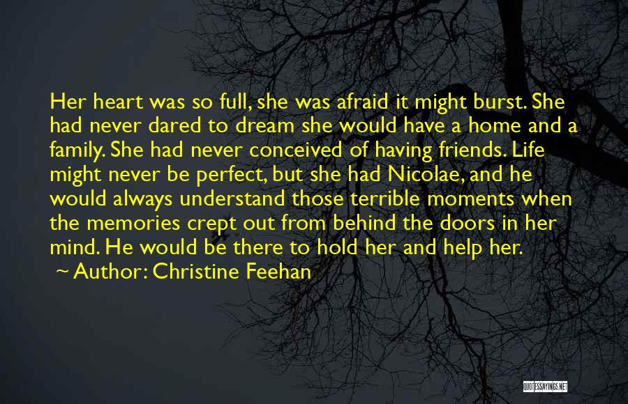 Memories And Moments With Friends Quotes By Christine Feehan