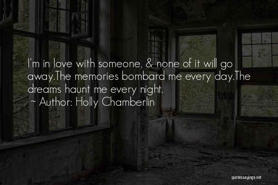 Memories Haunt Quotes By Holly Chamberlin