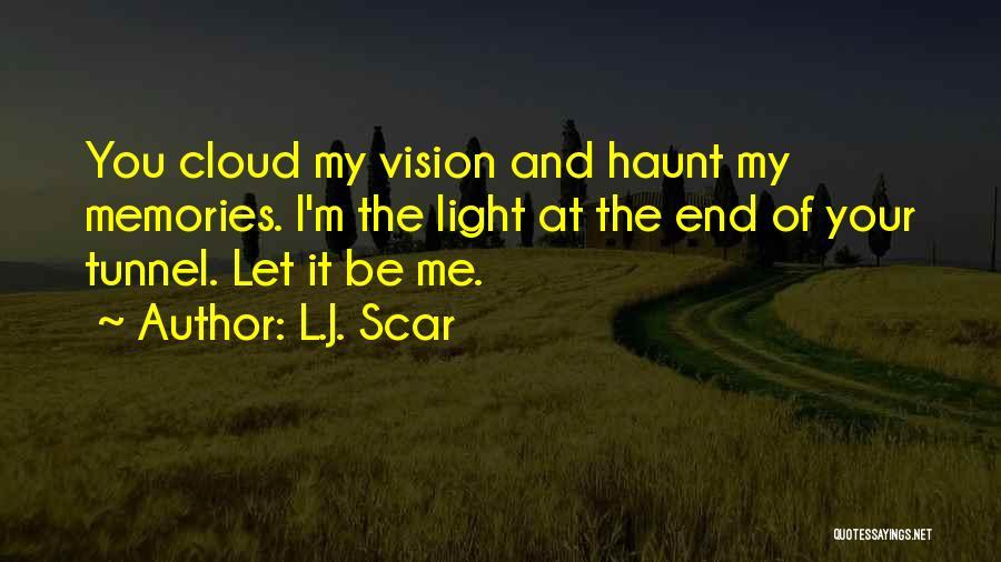 Memories Haunt Quotes By L.J. Scar
