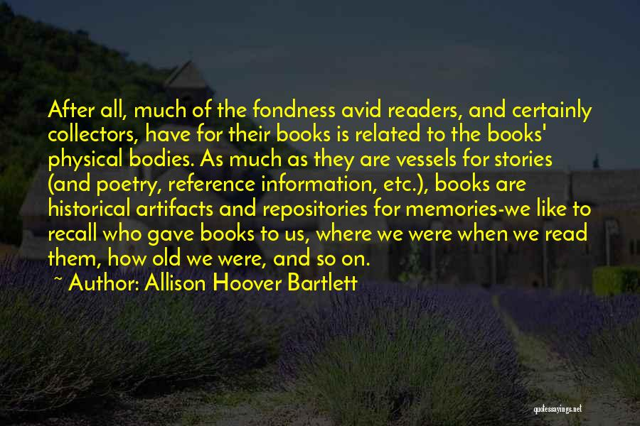 Memories Is All We Have Quotes By Allison Hoover Bartlett