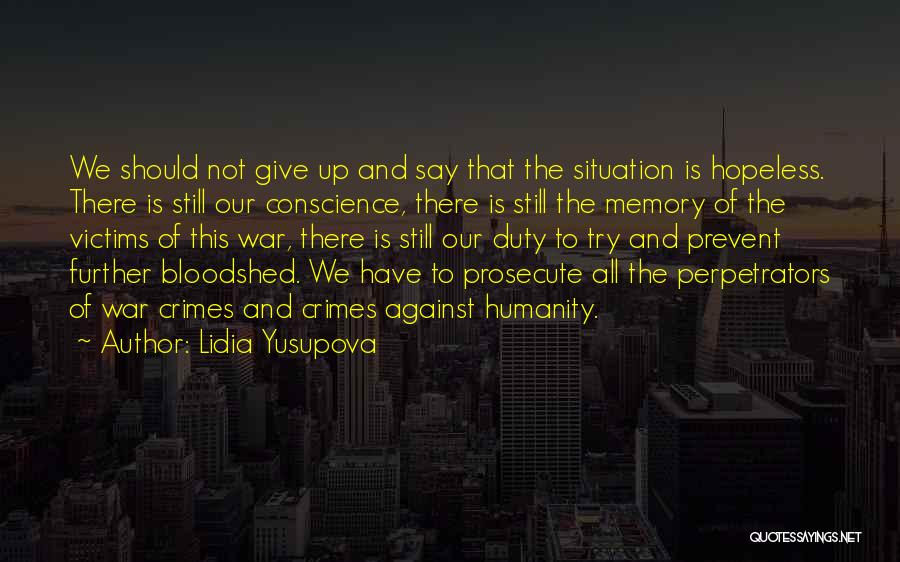 Memories Is All We Have Quotes By Lidia Yusupova
