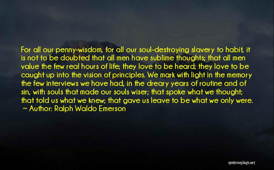 Memories Is All We Have Quotes By Ralph Waldo Emerson