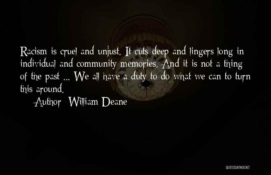 Memories Is All We Have Quotes By William Deane