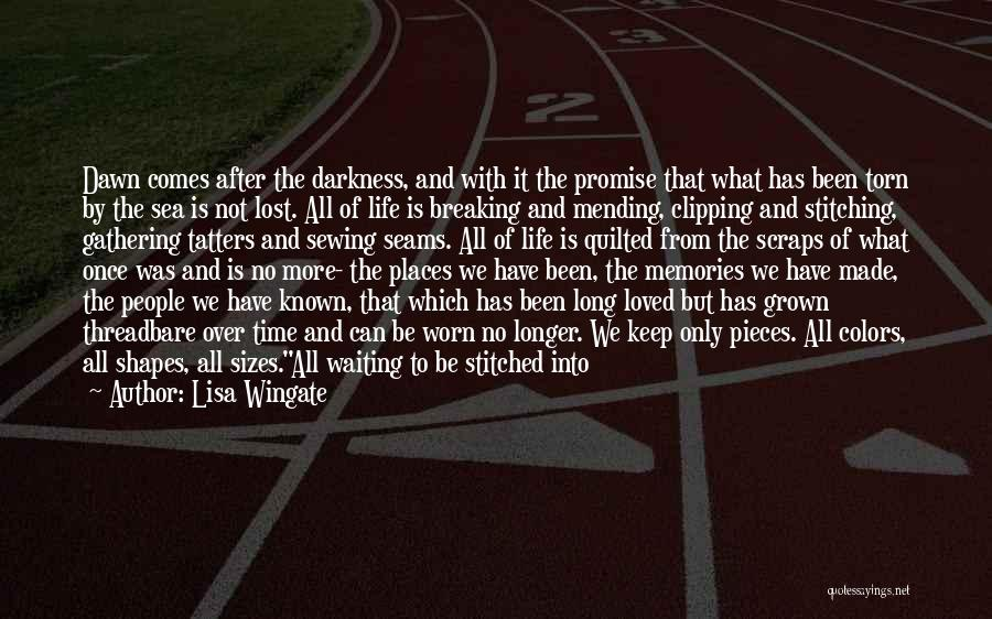 Memories Lost Loved One Quotes By Lisa Wingate