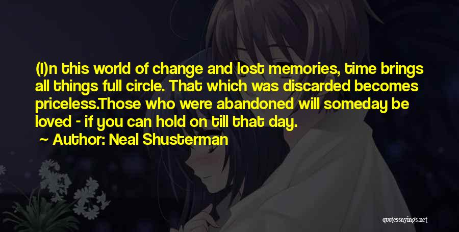 Memories Lost Loved One Quotes By Neal Shusterman