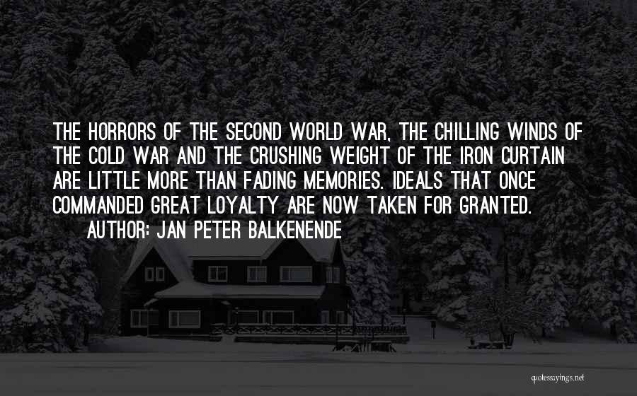 Memories Not Fading Quotes By Jan Peter Balkenende