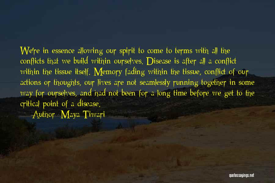 Memories Not Fading Quotes By Maya Tiwari