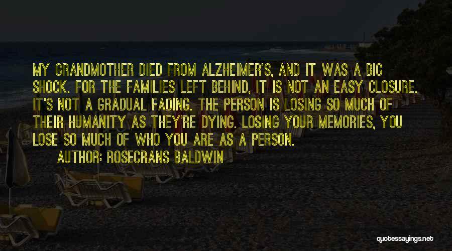 Memories Not Fading Quotes By Rosecrans Baldwin