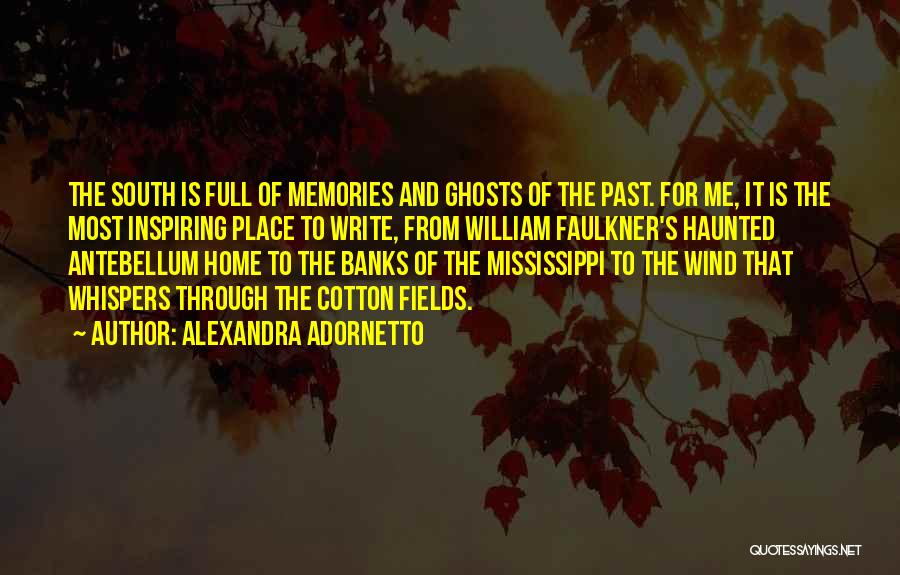 Memories Of Home Quotes By Alexandra Adornetto