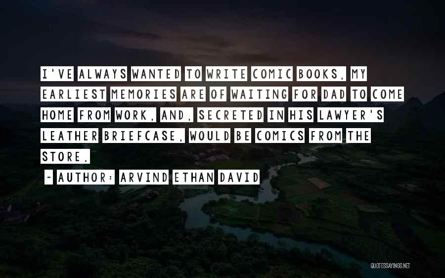 Memories Of Home Quotes By Arvind Ethan David
