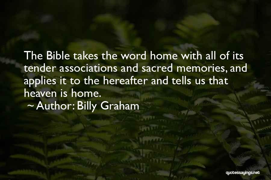 Memories Of Home Quotes By Billy Graham