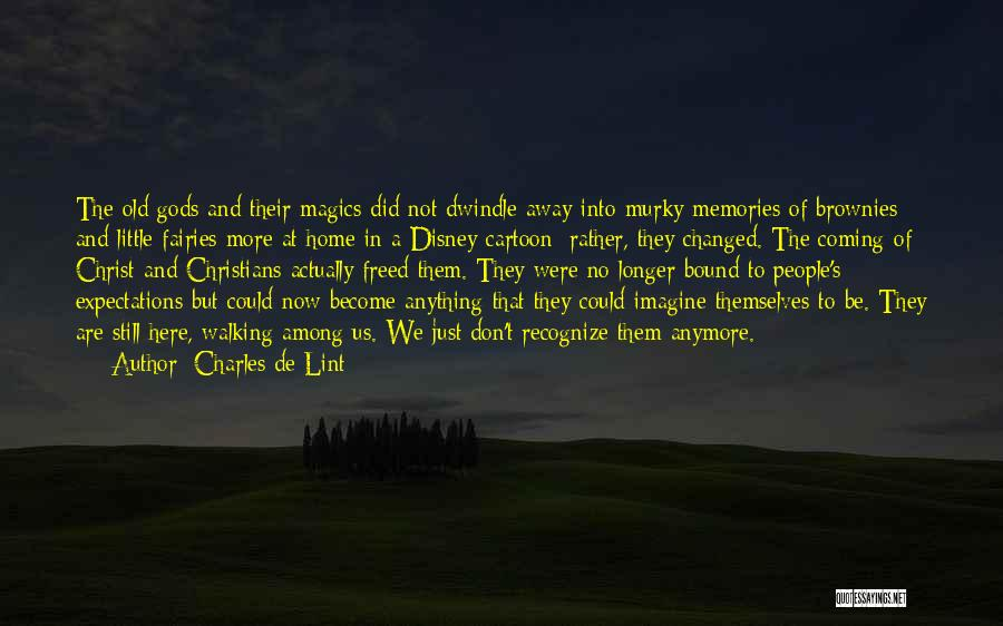 Memories Of Home Quotes By Charles De Lint