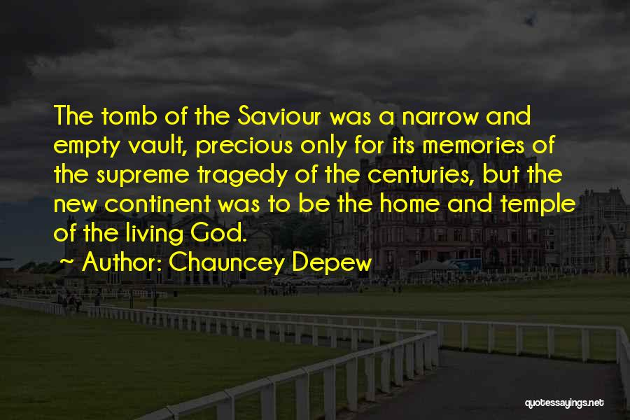 Memories Of Home Quotes By Chauncey Depew