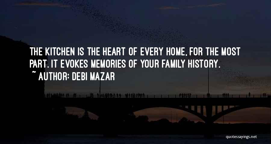 Memories Of Home Quotes By Debi Mazar