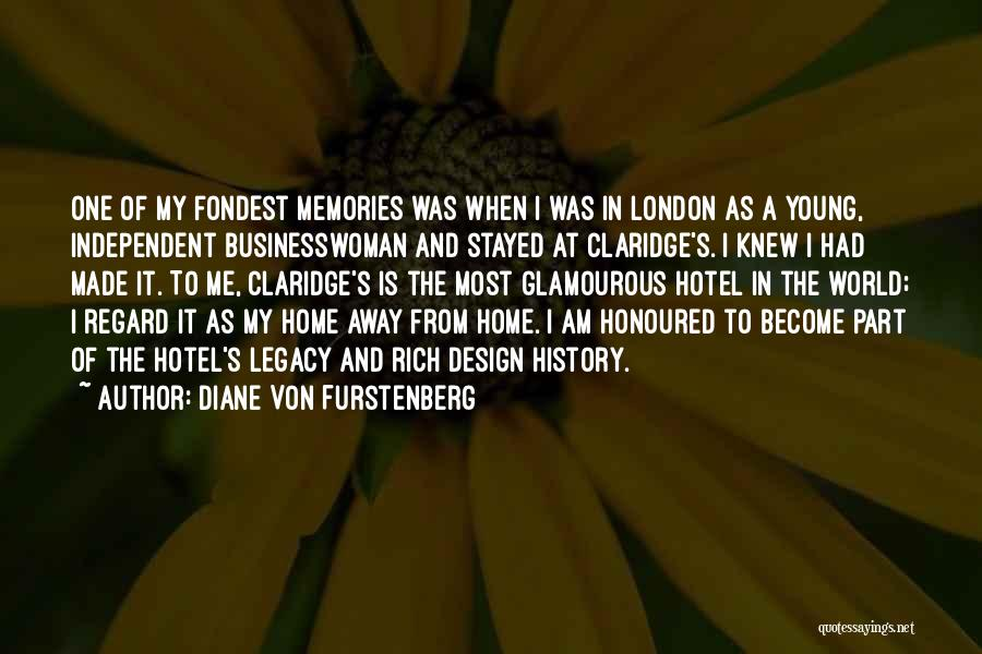 Memories Of Home Quotes By Diane Von Furstenberg